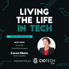 Ep 10 – Living The Life In Tech – Nicki Doble  Group CIO,  Cover-More Insurance