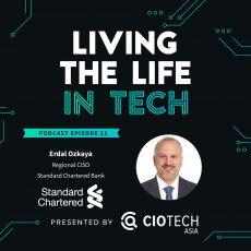 Ep 11 – Living The Life In Tech – Dr. Erdal Ozkaya,  Regional CISO,  Standard Chartered Bank